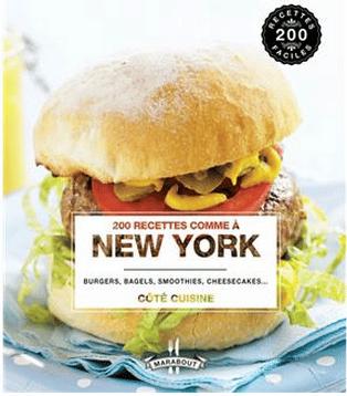 Florence Edelmann « 200 recettes comme à New york »