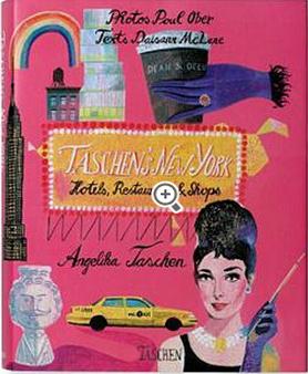 Angelika Taschen « Taschens New-York »