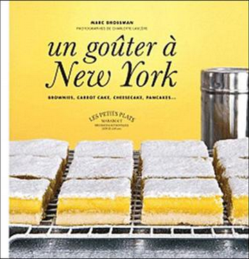"Marc Grossman ""Un gouter à New york"""